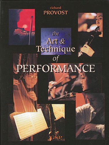 9780962783241: The Art & Technique of Performance