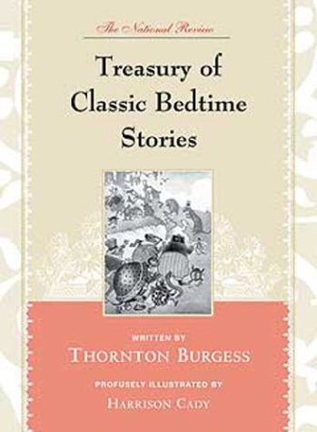 The National Review Treasury of Classic Bedtime: Burgess, Thornton {Written