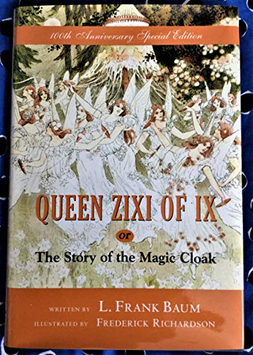 Queen Zixi of Ix, or The Story: Baum, L. Frank;