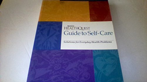 9780962786563: Mayo Healthquest Guide to Self-Care