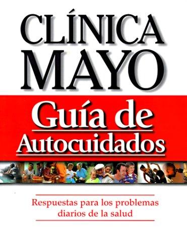 9780962786594: Clinica Mayo Guia De Autocuidados