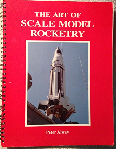 The art of scale model rocketry: Peter Alway