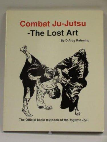 9780962789809: Combat Ju-Jutsu: The Lost Art