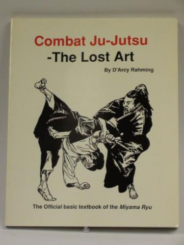 9780962789809: Combat Ju-Jutsu: The Lost Art
