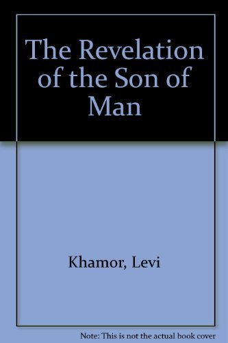 9780962792502: The Revelation of the Son of Man