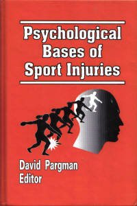 9780962792632: Psychological Bases of Sport Injuries