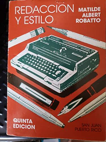 Redaccion y Estilo. Sexta Edicion (Signed Copy): Robatto, Matilde Albert
