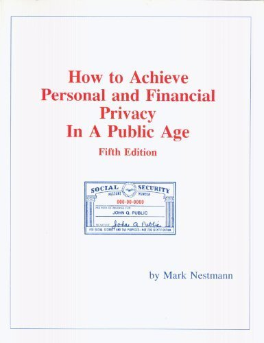 How to Achieve Personal and Financial Privacy: Mark Nestmann