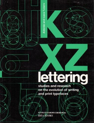 9780962798504: Lettering: Studies and Research on the Evolution of Writing and Print Typefaces
