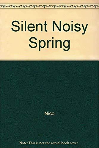 9780962798641: Silent Noisy Spring