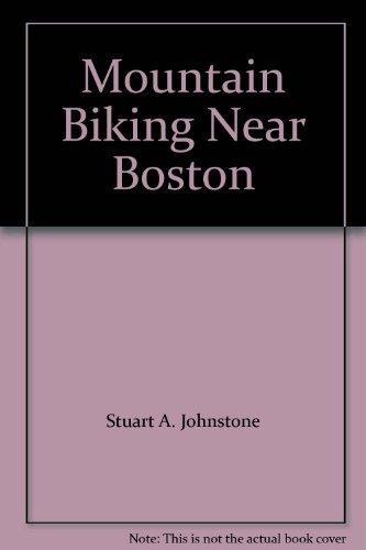 9780962799044: Mountain Biking Near Boston