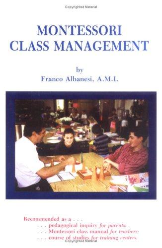9780962800801: Montessori Class Management