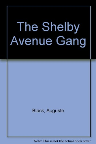 9780962801006: The Shelby Avenue Gang