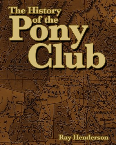 9780962802379: The History of the Pony Club