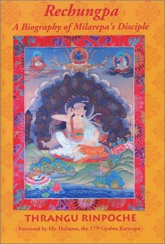 9780962802683: Rechungpa: A Biography of Milarepa's Disciple