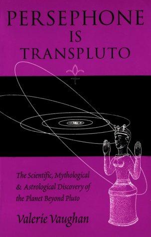 9780962803123: Persephone Is Transpluto: The Scientific