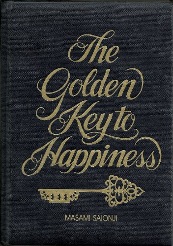 9780962803604: The Golden Key to Happiness