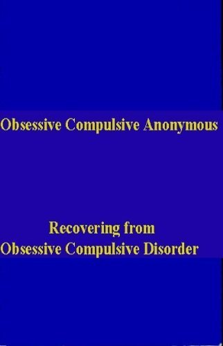 9780962806605: Obsessive Compulsive Anonymous: Recovering from Obsessive Compulsive Disorder