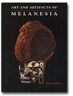 Art and Artifacts of Melanesia: Hurst, Norman