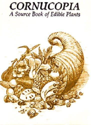 9780962808708: Cornucopia: A Source Book of Edible Plants