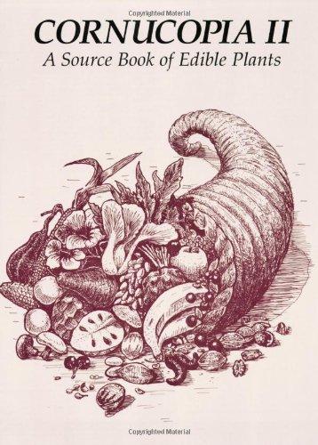 9780962808722: Cornucopia II: A Source Book of Edible Plants