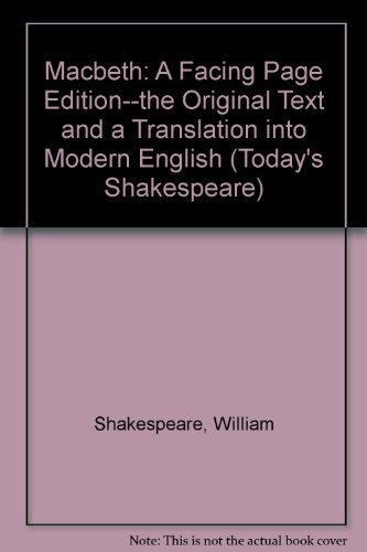 Macbeth: A Facing Page Edition--the Original Text: Shakespeare, William