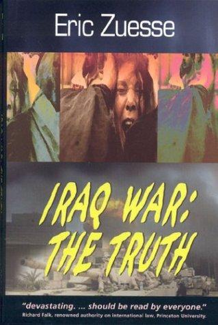 9780962810312: Iraq War: The Truth