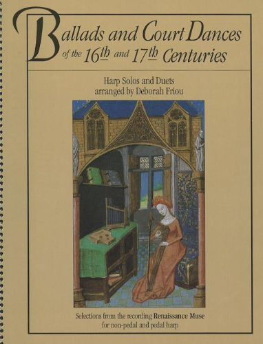 9780962812057: Ballads and Court Dances of the 16th & 17th Centuries