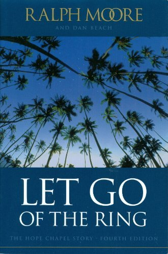 9780962812729: Let Go of the Ring (The Hope Chapel Story)