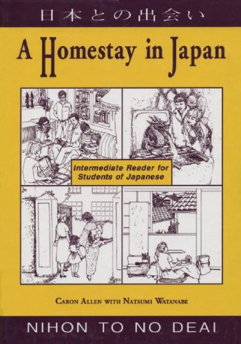 9780962813764: A Homestay in Japan: Intermediate Reader for Students of Japanese = Nihon to No Deai