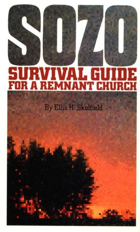 9780962813931: SOZO, Survival Guide for a Remnant Church
