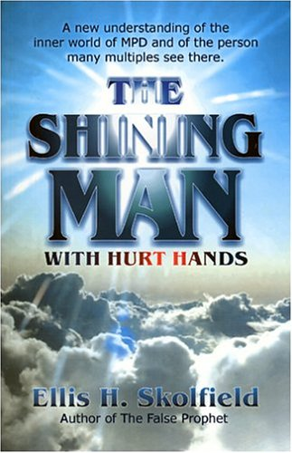 9780962813986: The Shining Man with Hurt Hands