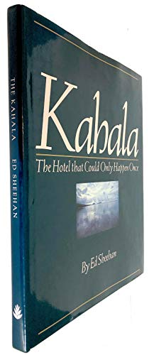 The Kahala, the hotel that could only happen once: Sheehan, Ed