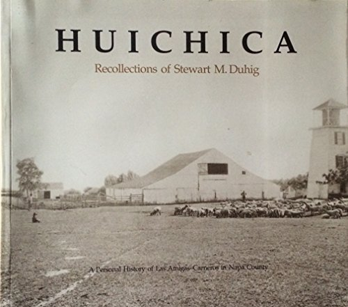 Huichica (Wee-cheek-ah): Duhig , Stewart M and Viola