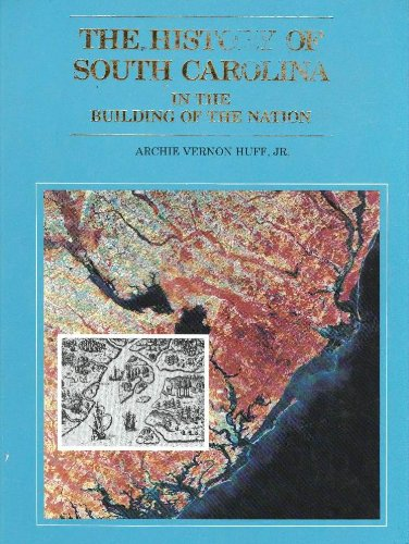 9780962823206: The History of South Carolina in the Building of the Nation
