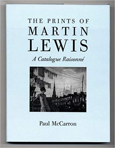 THE PRINTS OF MARTIN LEWIS. A Catalogue: McCarron, Paul