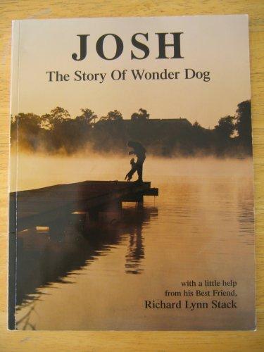 9780962826283: Josh: The Story of Wonder Dog