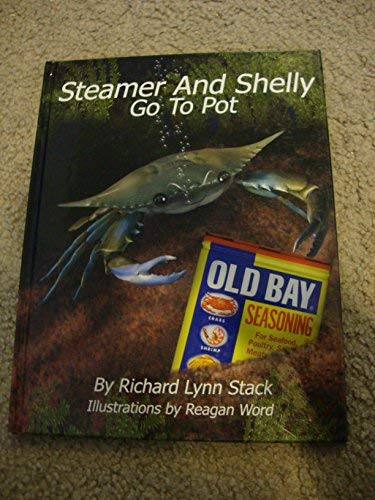 9780962826290: Steamer and Shelly Go to Pot