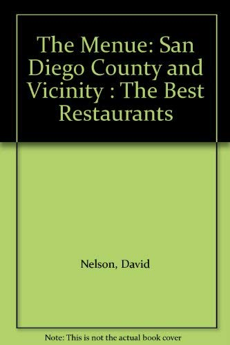 The Menue: San Diego County and Vicinity: David Nelson