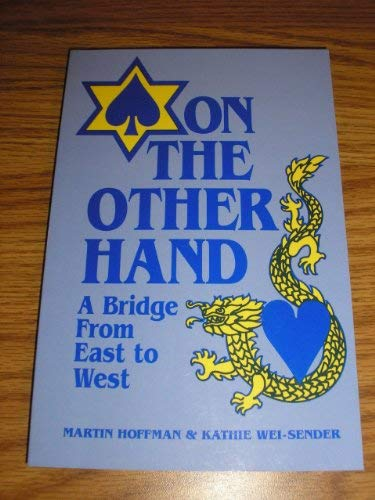 9780962829758: On the Other Hand; a Bridge From East to West