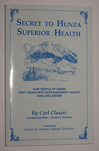 Secret to Hunza Superior Health
