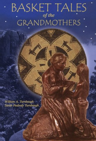 9780962831416: Basket Tales of the Grandmothers: American Indian Baskets in Myth and Legend