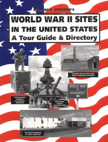 9780962832413: World War II Sites in the United States: A Tour Guide and Directory