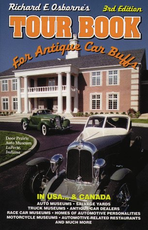 9780962832444: TOUR BOOK FOR ANTIQUE CAR BUFFS: In USA and Canada