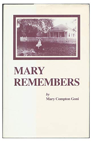 Mary Remembers: Mary Compton Goni