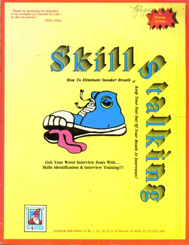 Skillstalking: How to Eliminate Sneaker Breath & Keep Your Feet Out of Your Mouth At Interviews...