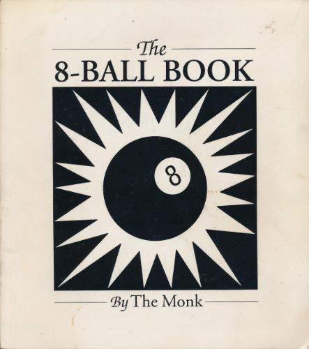 9780962838927: The 8-ball Book