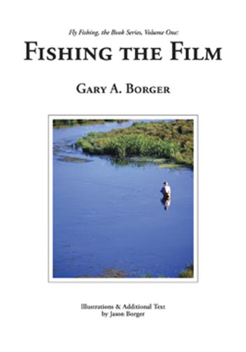 9780962839276: Fishing the Film (Fly Fishing, The Book Series, 1)