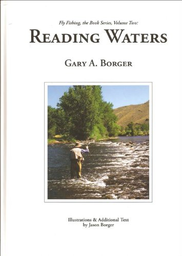 Reading Waters (Fly Fishing, the Book Series, Volume Two): Gary A. Borger