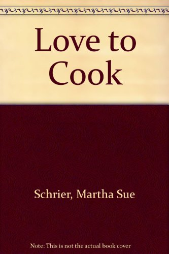 9780962840302: Love to Cook